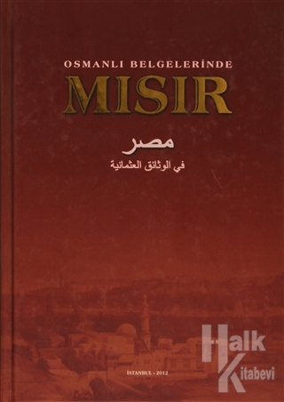 OSMANLI BELGELERİNDE MISIR