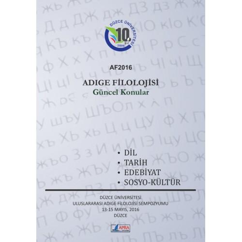 ADIGE FİLOLOJİSİ / GÜNCEL KONULAR