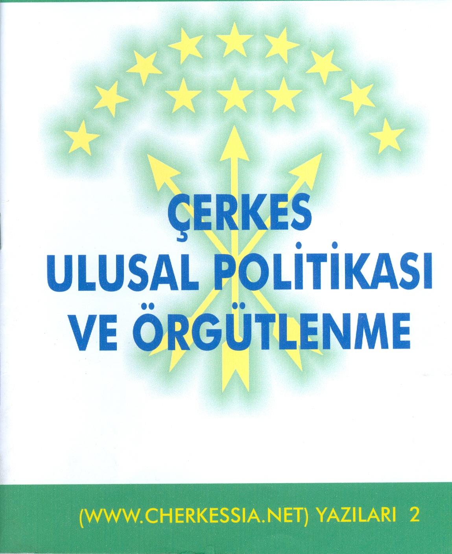 Çerkes Ulusal Politikası Ve Örgütlenme