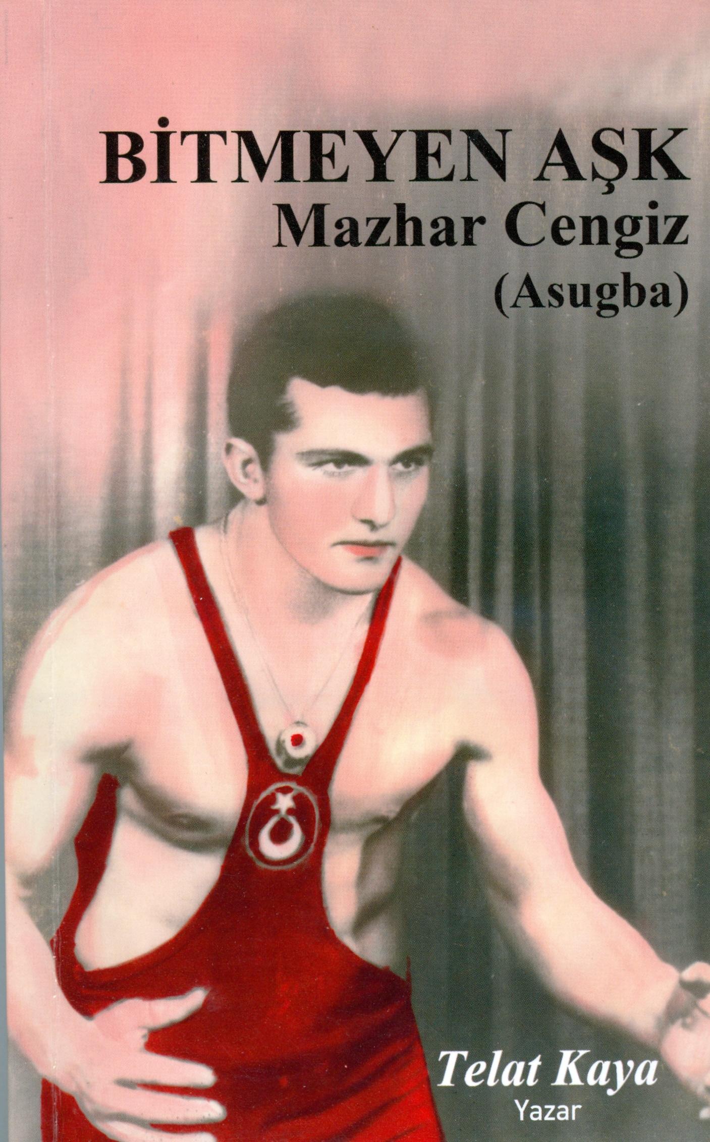Bitmeyen Aşk, Mazhar Cengiz (Asugba)