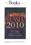 RUSSIA  2010 AND WHAT IT MEANS THE WORLD