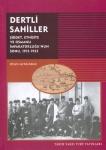 Dertli Sahiller Şiddet, Etnisite Ve Osmanlı İmparatorluğunun Sonu
